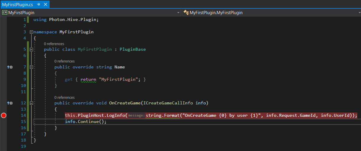 Breakpoint in MyFirstPlugin.OnCreateGame